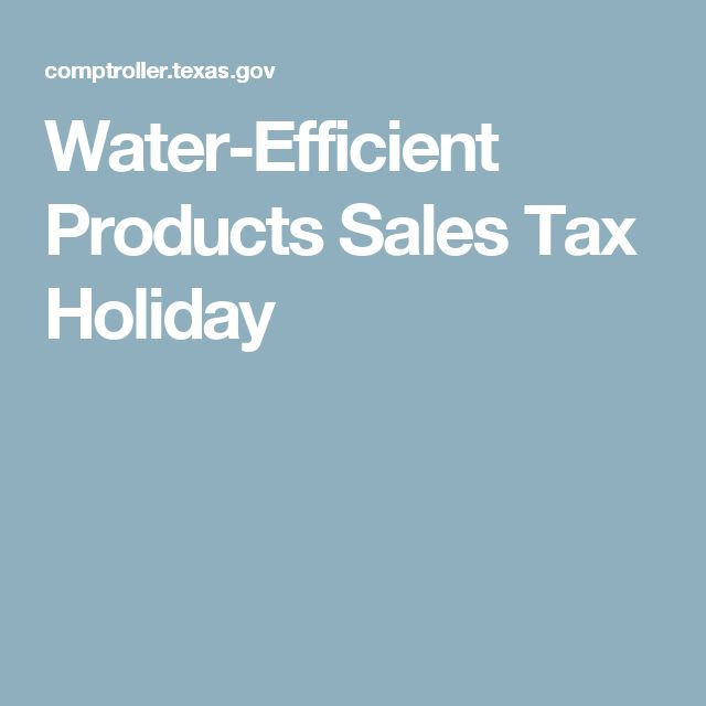 Water-Efficient Products Sales Tax Holiday