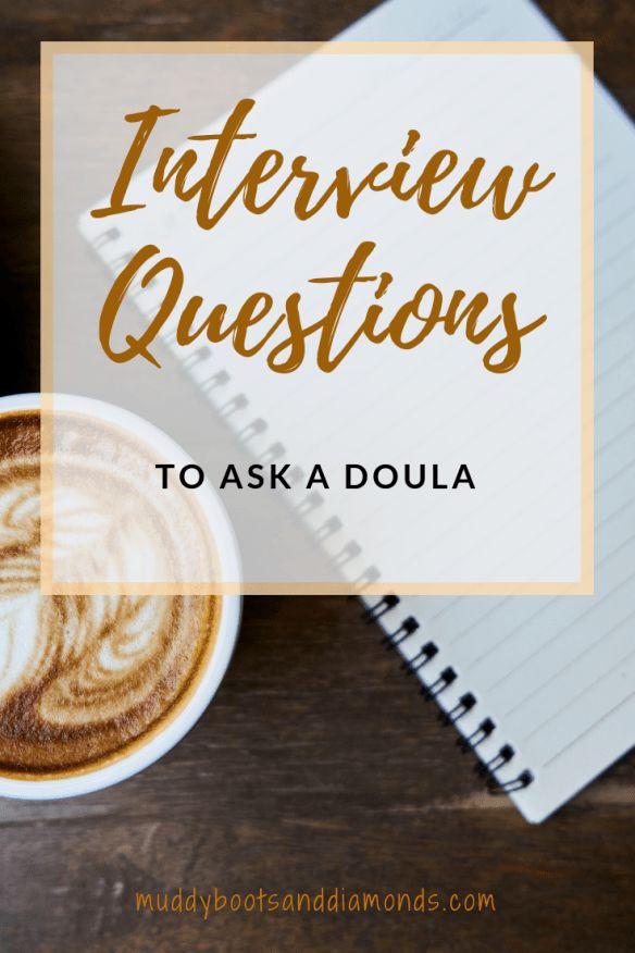 Doula job interview questions via mddybootsanddiam …   – Pregnancy