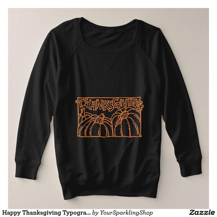 Happy Thanksgiving Typography Orange Pumpkins #thanksgiving #plussize #shirt