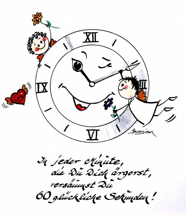 """Heidemarie Brosien """"In jeder Minute die Du Dich ärgerst versäumst Du 60 glückliche Sekunden!"""" von Heidemarie Brosien - Passepartout in Museumsqualität und im Außenformat von 24x30 cm"""