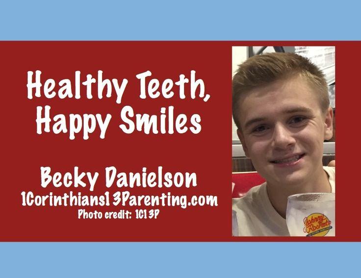 Healthy Teeth, Happy Smiles 1 Corinthians 13 Parenting