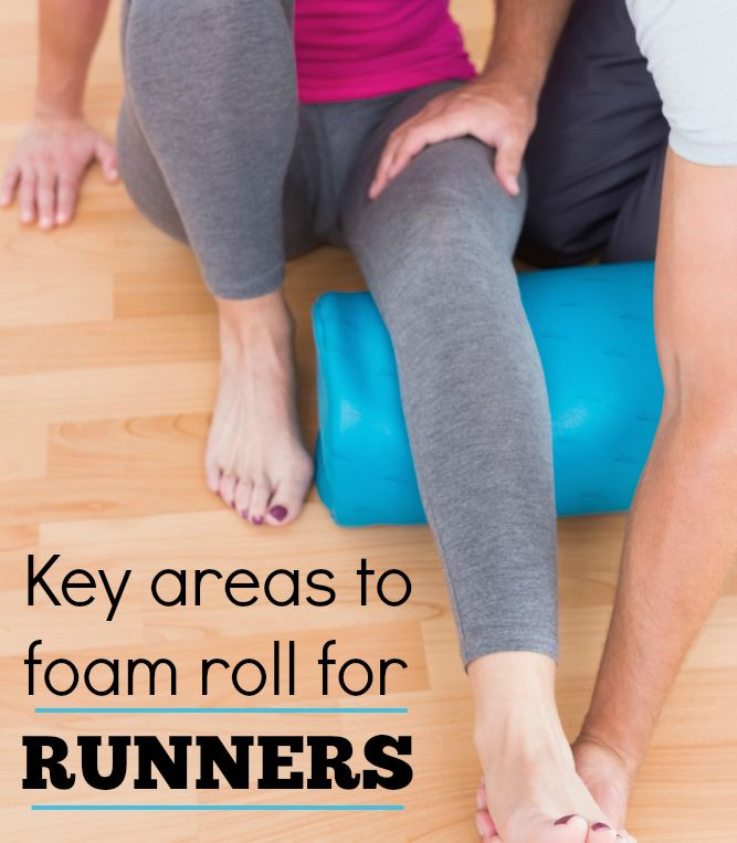 Key areas to foam roll as a runner and ideas for how to do the exercises right