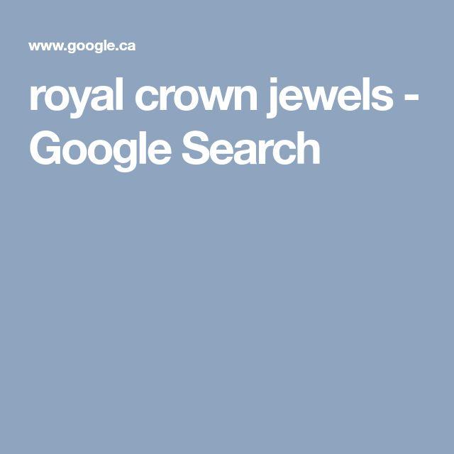 royal crown jewels - Google Search