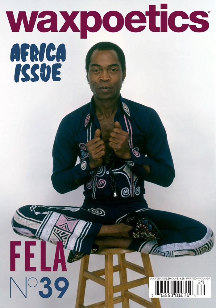 waxpoetics Magazine - Issue 39 - Fela Kuti
