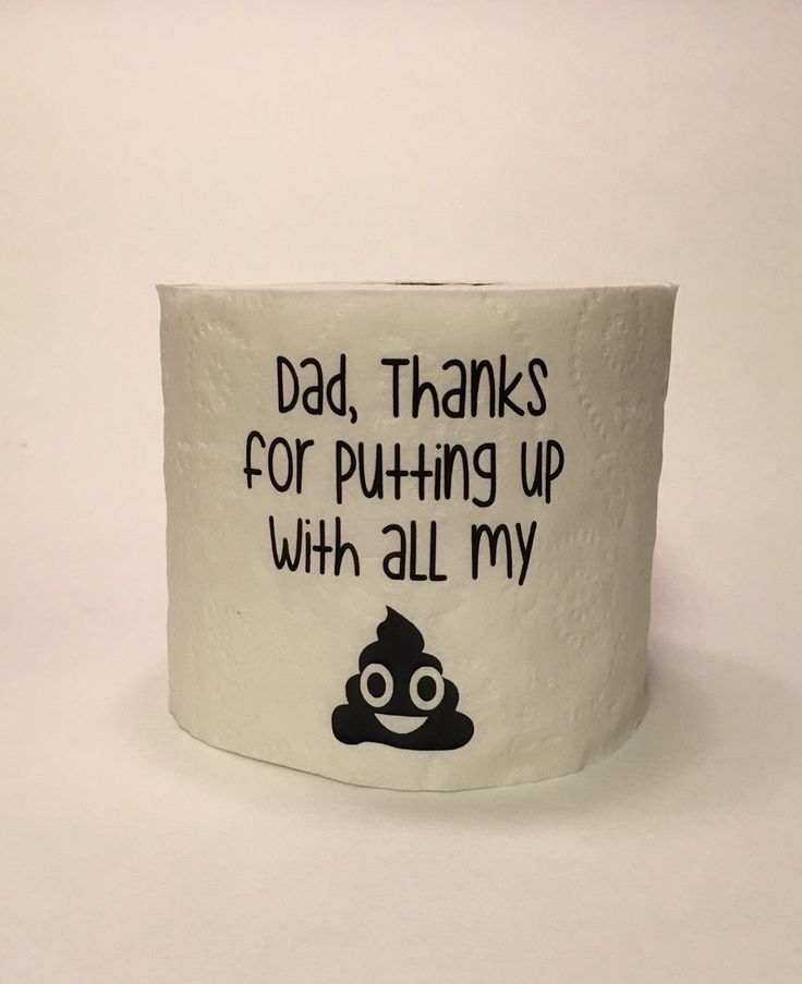 Fathers Day Gag Gift, Funny Fathers Day toilet paper roll, Cheap Fathers Day gift, Dad Thanks for putting up with all my Sh*t by SouthernDivine on Etsy https://www.etsy.com/listing/292314627/fathers-day-gag-gift-funny-fathers-day