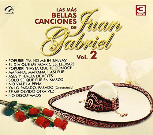 Mas Bellas Canciones De Juan Gabriel 2 - Mas Bellas Canciones De Juan Gabriel 2