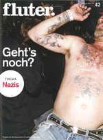 fluter – Magazin der Bundeszentrale für politische Bildung. Thema: Nazis. Ausgabe 42, Frühling 2012. Best.–Nr. 40/002.