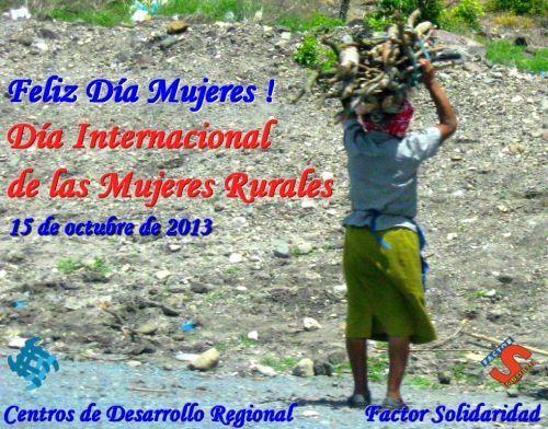 Día Internacional de las Mujeres Rurales, 15 de octubre.