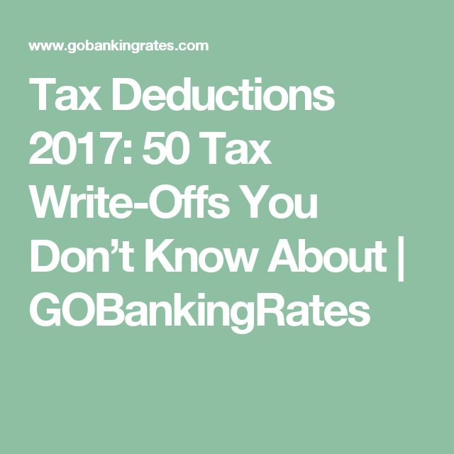 Tax Deductions 2017: 50 Tax Write-Offs You Don't Know About | GOBankingRates