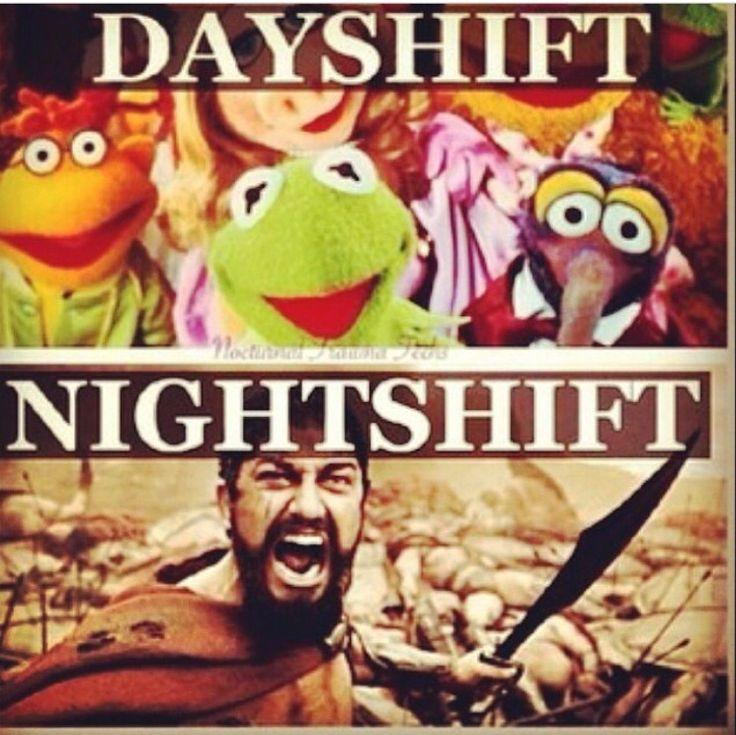 Nights shifter!