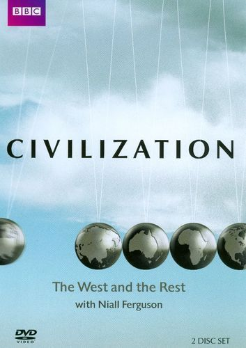 Civilization: The West and the Rest With Niall Ferguson [2 Discs] [DVD]