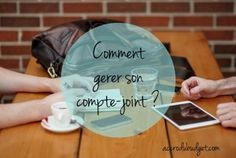 Gerer son compte-joint