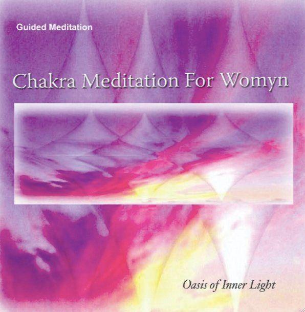 Chakra Meditation for Womyn by OasisofInnerLight on Etsy