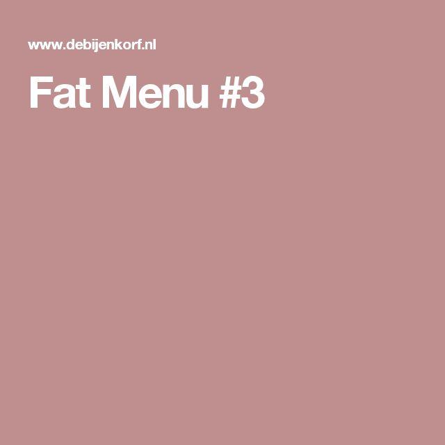 Fat Menu #3