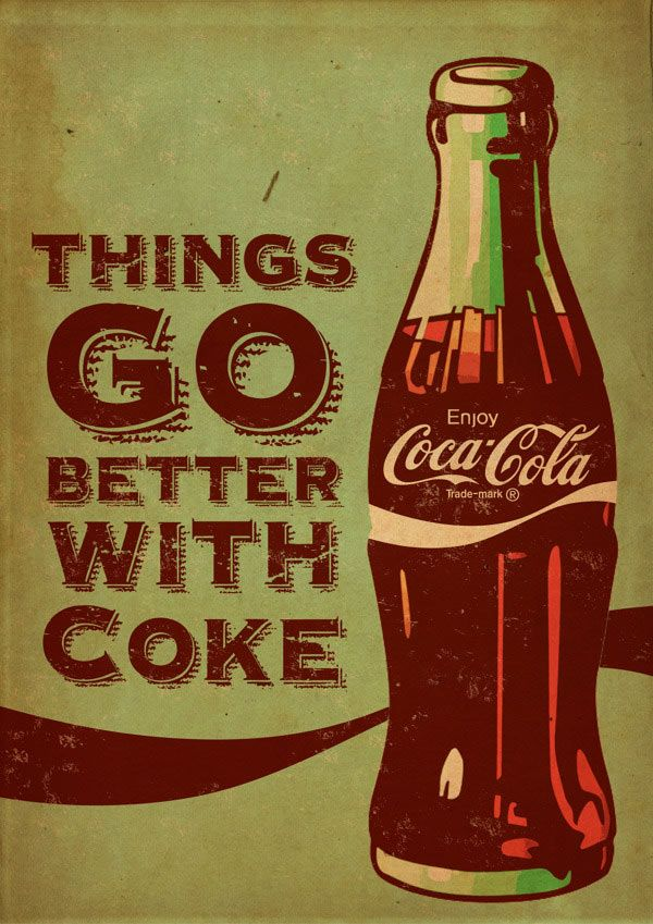 Coca Cola sells the better life. It sells a felling and an upper edge. If you…