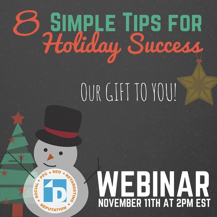 Sign up today for our Holiday Shopping Webinar. We will provide you with tips to ensure success this holiday season. It's our gift to YOU!