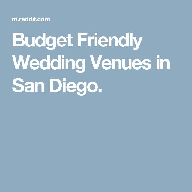 Budget Friendly Wedding Venues in San Diego.