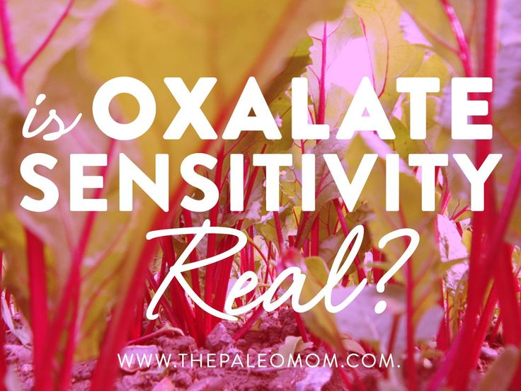 Is Oxalate Sensitivity Real?
