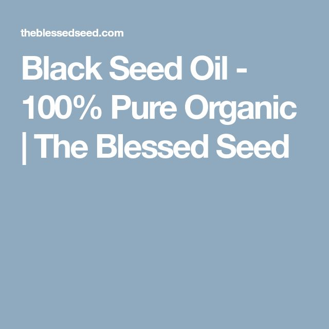 Black Seed Oil - 100% Pure Organic | The Blessed Seed