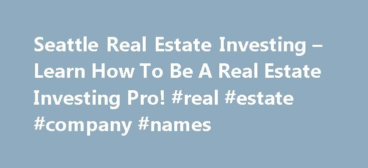Seattle Real Estate Investing – Learn How To Be A Real Estate Investing Pro! #real #estate #company #names http://nef2.com/seattle-real-estate-investing-learn-how-to-be-a-real-estate-investing-pro-real-estate-company-names/  #real estate investor # Wholesale: Bremerton Fixer or Teardown This is a Seattle Investors Club deal: Bremerton fixer by Jacob Weaver of Blink Equity Group, LLC. Call or Text Jacob at: 206-981-3888 to view this opportunity. Manufactured Doublewide Fix Flip or Teardown…