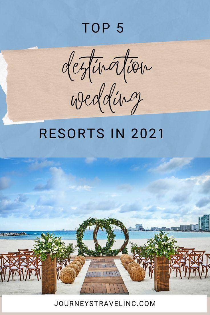 Top 5 Destination Wedding Resorts In 2021 Destination Wedding Resort Destination Wedding Caribbean Destination Wedding Mexico