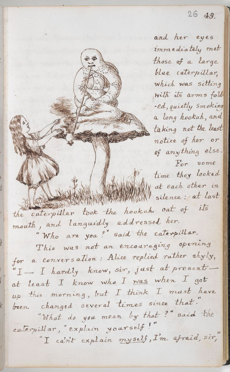 View ''Alice's Adventures Under Ground', the original manuscript version of Alice's Adventures in Wonderland', on the British Library's Discovering Literature website. Alice meets the Caterpillar, as illustrated by Lewis Carroll.