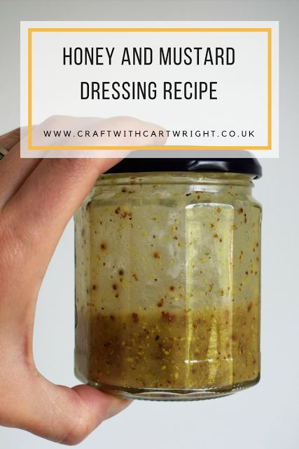 Craft with Cartwright: Honey and Mustard dressing recipe