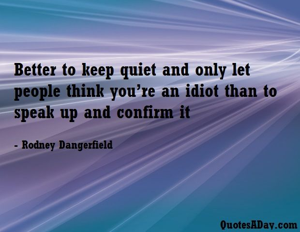 Best 25+ Quiet Quotes Ideas Only On Pinterest