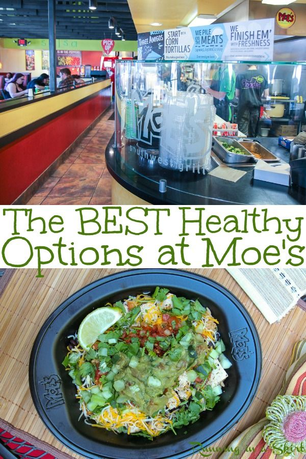 The Best Healthy Options At Moe S Southwest Grill Including Food Options On The Menu For Vegetarian Vegan Gluten Free Keto And Paleo Diets At The Restauran