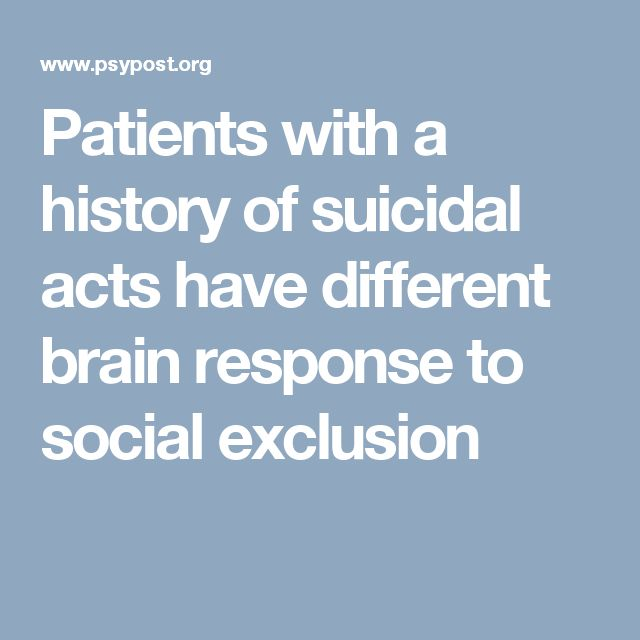 Patients with a history of suicidal acts have different brain response to social exclusion