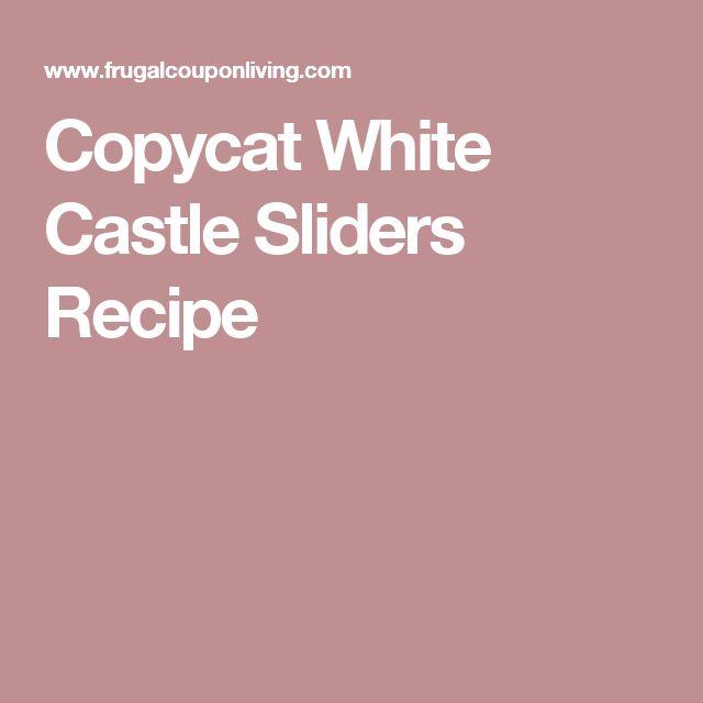 Copycat White Castle Sliders Recipe