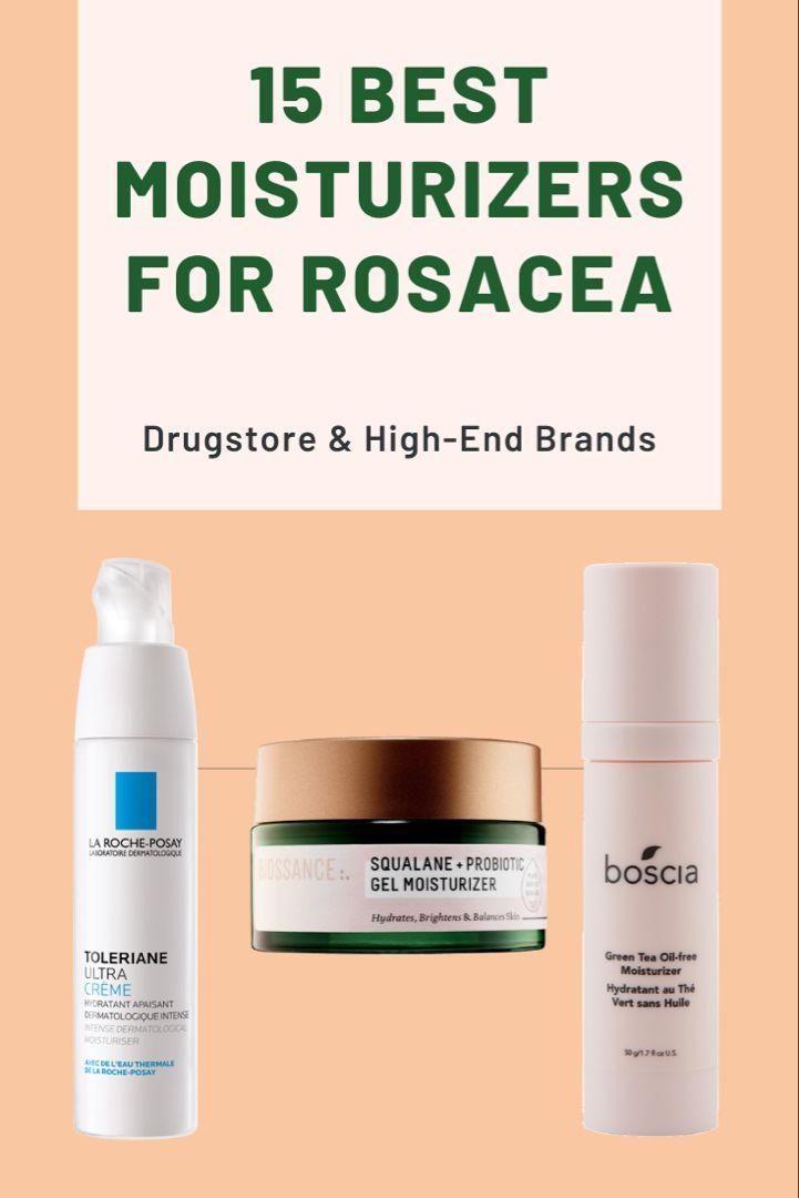 15 Best Moisturizers For Rosacea In 2019 Redness Free In 2020 Best Moisturizer Skin Care Acne Rosacea Moisturizer