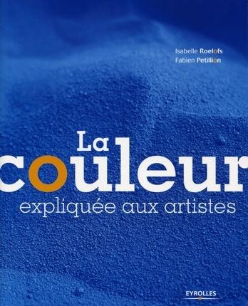"""""""La couleur expliquée aux artistes"""", éditions Eyrolles"""