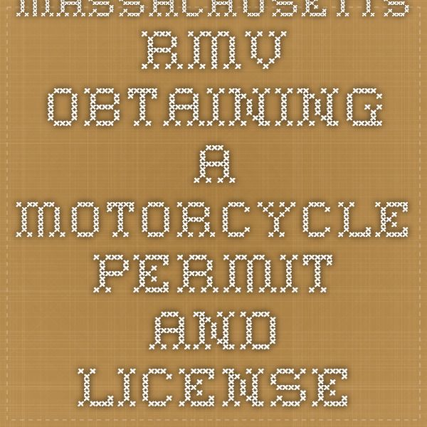 Massachusetts RMV - Obtaining a Motorcycle Permit and License