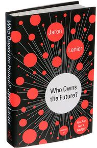 Who is Jaron Lanier? He is a mega-wizard in futurist circles. He is the father of virtual reality in the gaudy, reputation-burnishing way that Michael Jackson was the king of pop.