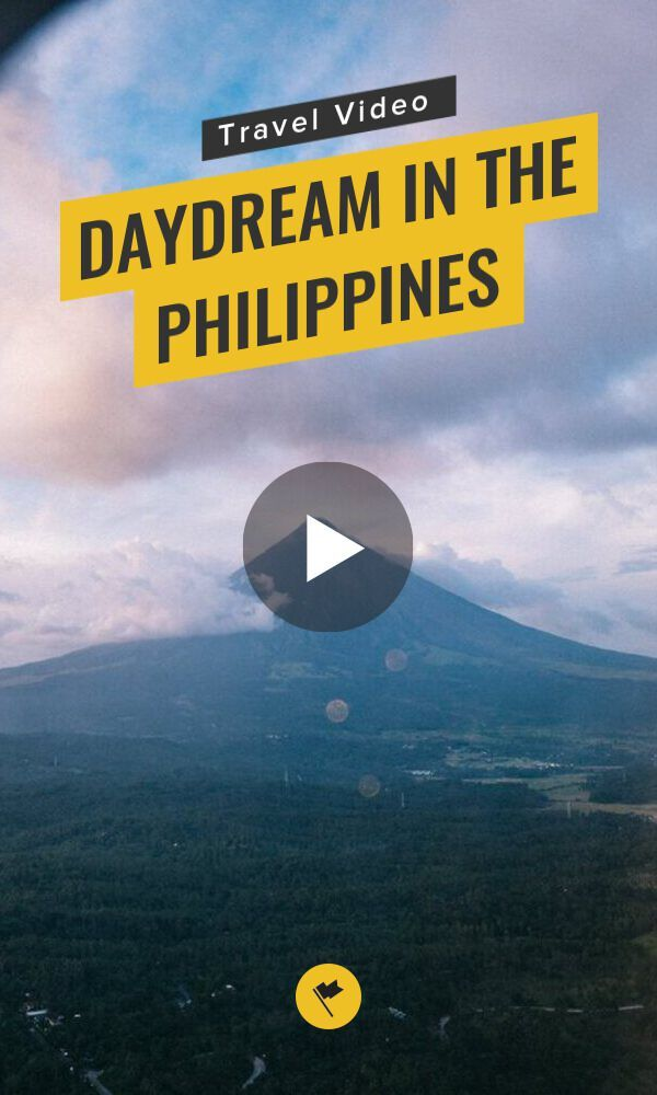 Travel Video Daydream In The Philippines Visiting The