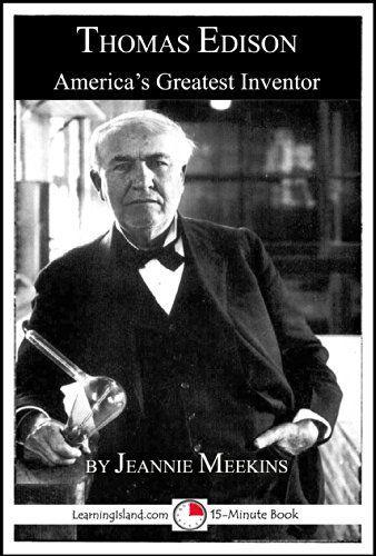 Thomas Edison: America's Greatest Inventor (15-Minute Books Book 625) by Jeannie Meekins, http://www.amazon.com/dp/B00KO1195A/ref=cm_sw_r_pi_dp_rlIRtb0H9EER6