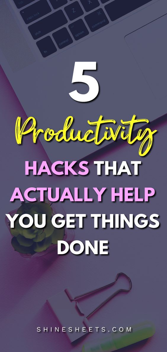 5 Productivity Hacks That Actually Help You Get Things Done
