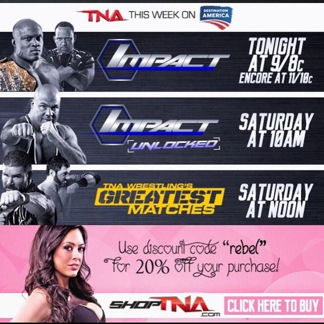 "This weekend! Do it all! Watch @IMPACTWRESTLING 2nite! @RealMikeTenay #UNLOCKED tom! & Shop! 20% off w code ""rebel"""