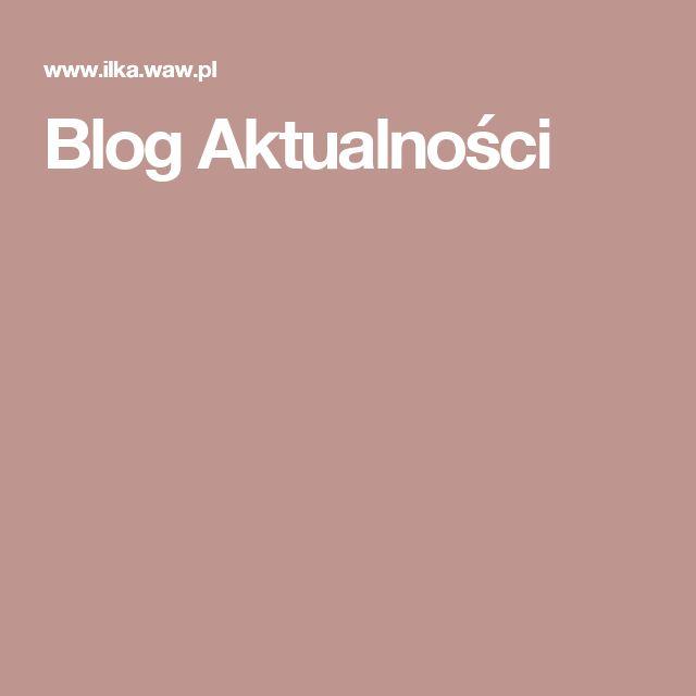 Blog  Aktualności