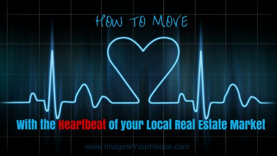 How To Move With The Heartbeat of Your Local #RealEstate Market! http://www.imagineyourhouse.com/2015/06/04/how-to-move-with-the-heartbeat-of-your-local-real-estate-market/ via @lynnpineda #homebuying