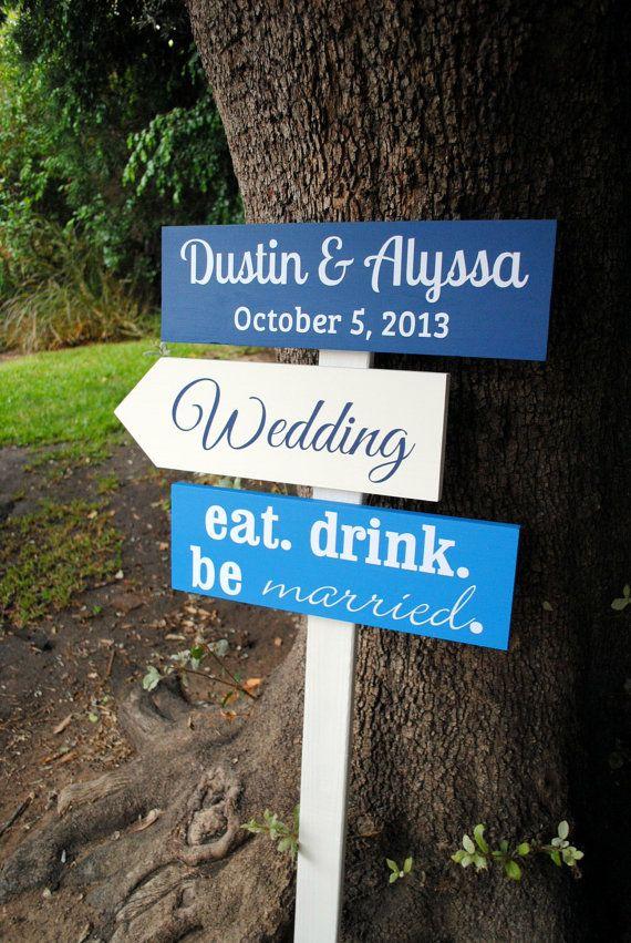 Custom Wedding Directional Sign, wood arrow sign, wedding direction sign, eat drink and be married