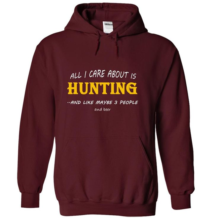 All I care about is Hunting and like maybe 3 people - Limited Edition