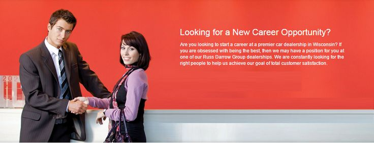 Are you looking to start a career at the premier car dealership in Wisconsin? Visit http://www.russdarrow.com/employment/ today