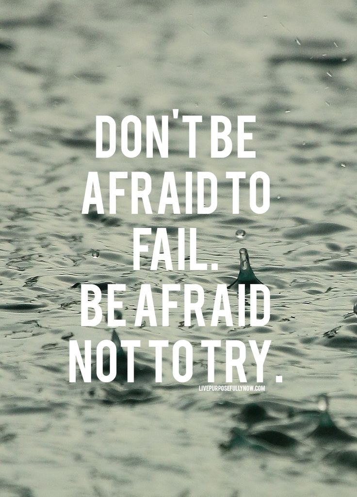 Don't be afraid to fail. Be afraid not to try. Reframe the failure as a chance to grow, an opportunity to see things in a different light.   #failure, #quotes, #motivational