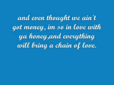 """Danny's Song.....""""even though we ain't got money, I'm so in love with ya honey......"""" <3"""