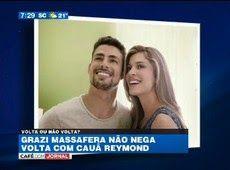 TV SAQUA TV: Grazi Massafera não nega volta com Cauã Reymond