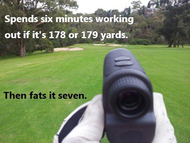 There's always THAT guy on the golf course