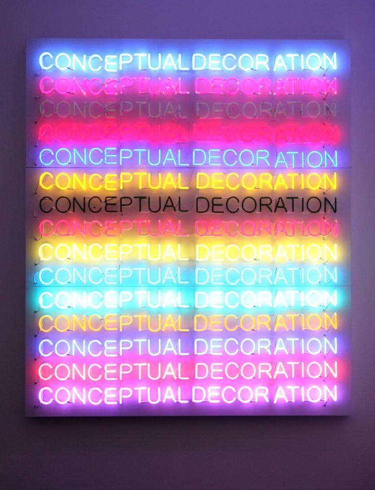 Conceptual decoration neon by artist Stefan Bruggemann, 2011