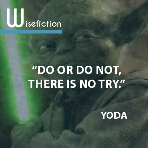 Yoda Quote Try Not: 1000+ Images About Picture Quotes On Pinterest